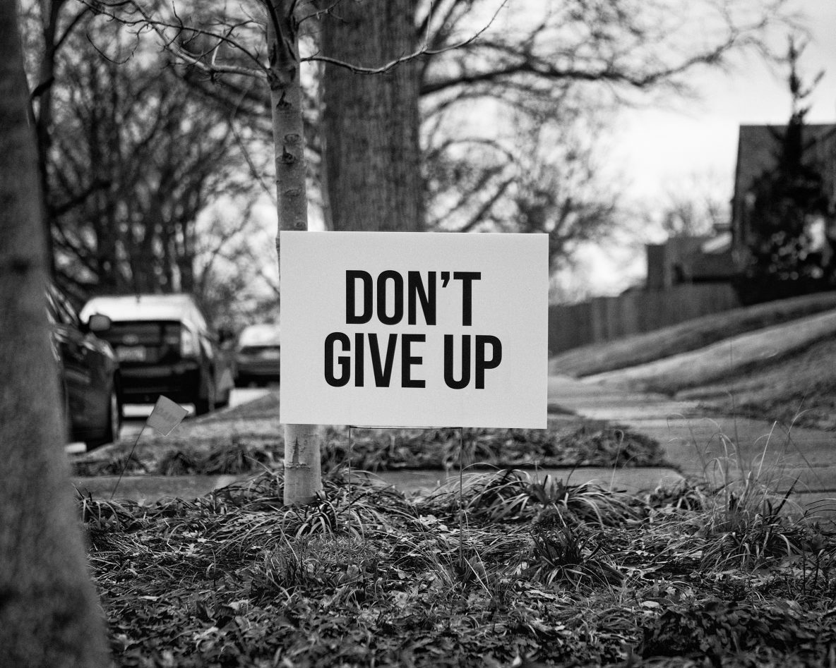 don't give up hope sign b&w